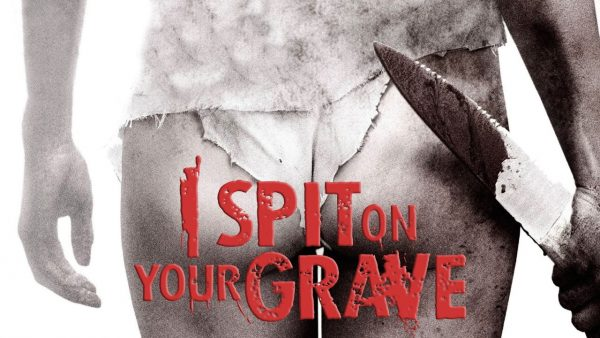 I Spit on Your Grave