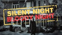 Silent Night, Bloody Night - The Homecoming